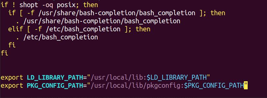 """export LD_LIBRARY_PATH=""""/usr/local/lib:$LD_LIBRARY_PATH"""" export PKG_CONFIG_PATH=""""/usr/local/lib/pkgconfig:$PKG_CONFIG_PATH"""""""